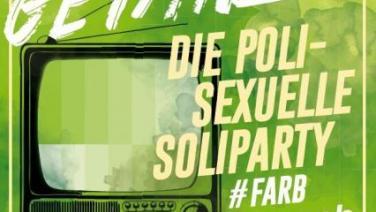 Queer getanzt - Die polysexuelle Soli-Party -> #FARBfernsehEN