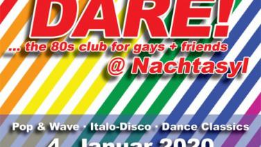 DARE! @ Nachtasyl, Thalia Theater, 80er, 80s, 80th, gay, queer, lgbt, Pop, Wave, Italo Disco, Dance Classics, Hamburg, frankie dare, wobo, wolfgang bonow, abba, happy new year, 2020, 20, karl ludger menke