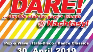 DARE! @ Nachtasyl, Thalia Theater, 80er, 80s, 80th, gay, Pop, Wave, Italo Disco, Dance Classics, Hamburg, Menergy, Patrick Cowley, Tanz in den Mai
